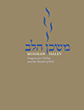 Mishkan HaLev: Prayers for S'lichot and the Month of Elul
