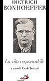 La vita responsabile. Un bilancio