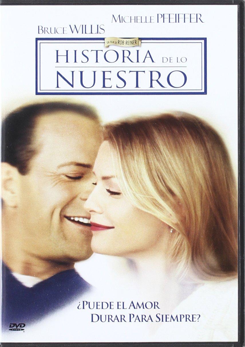 Historia de lo nuestro [DVD]: Amazon.es: Michelle Pfeiffer, Bruce ...