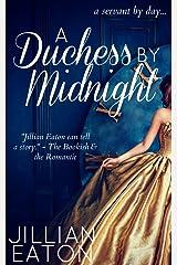 A Duchess by Midnight (Regency Romance Fairytale) Kindle Edition