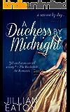 A Duchess by Midnight (Regency Romance Fairytale)