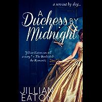 A Duchess by Midnight (Regency Romance Fairytale) (English Edition)