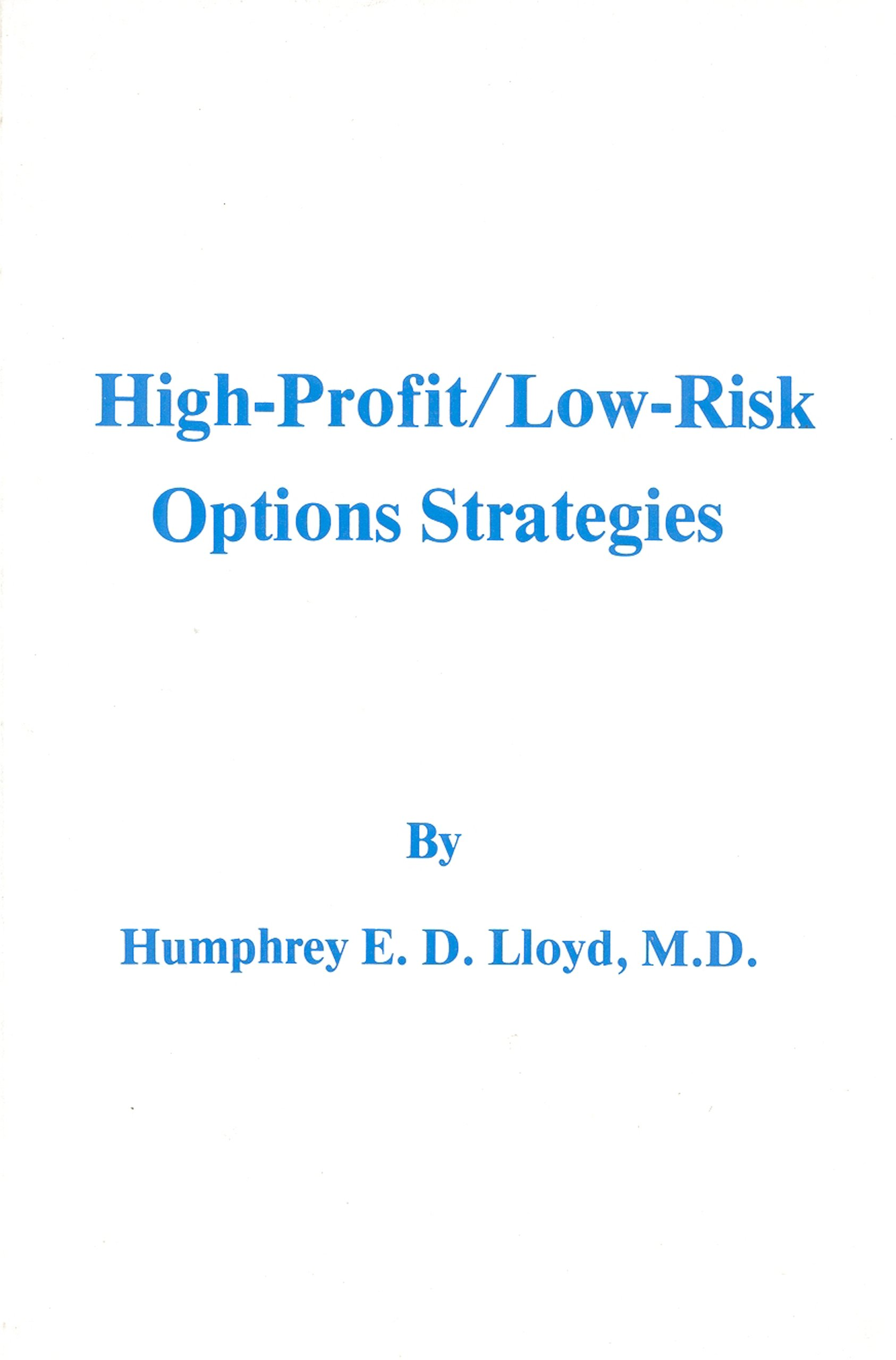 High-Profit/Low Risk Options Strategies