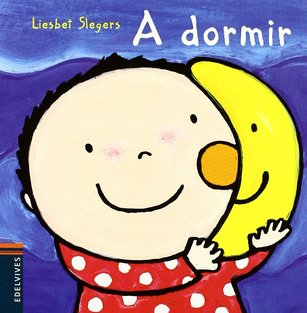 A dormir (Raul) (Spanish Edition): Liesbet Slegers: 9788426371669: Amazon.com: Books