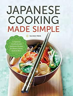 Japaneasy classic and modern japanese recipes to cook at home japanese cooking made simple a japanese cookbook with authentic recipes for ramen bento forumfinder Choice Image