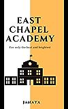 East Chapel Academy
