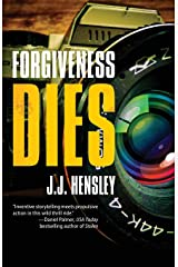 Forgiveness Dies (Trevor Galloway Thriller) Paperback