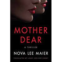 Mother Dear: A Thriller