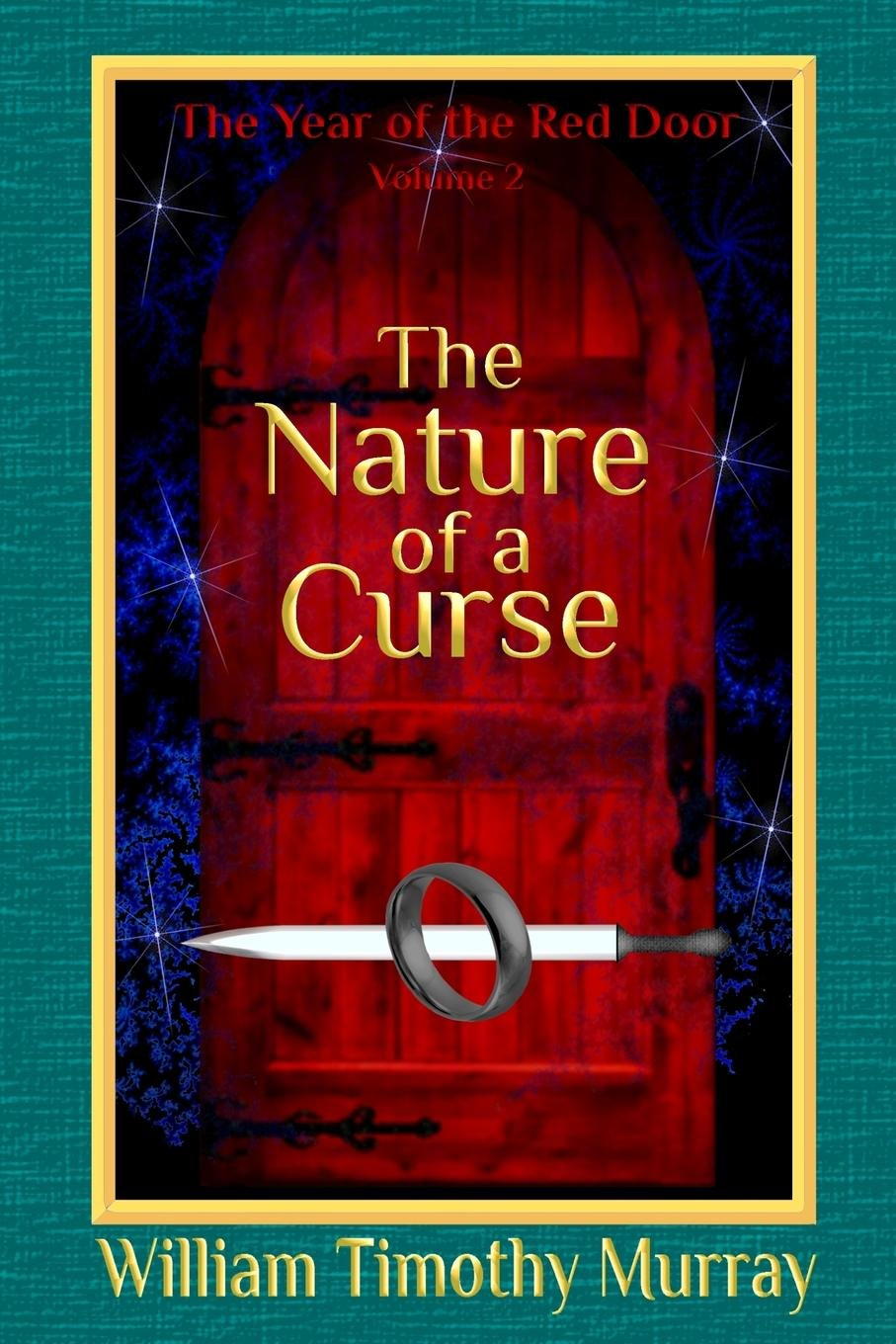 Buy The Nature Of A Curse Volume 2 Of The Year Of The Red Door Book
