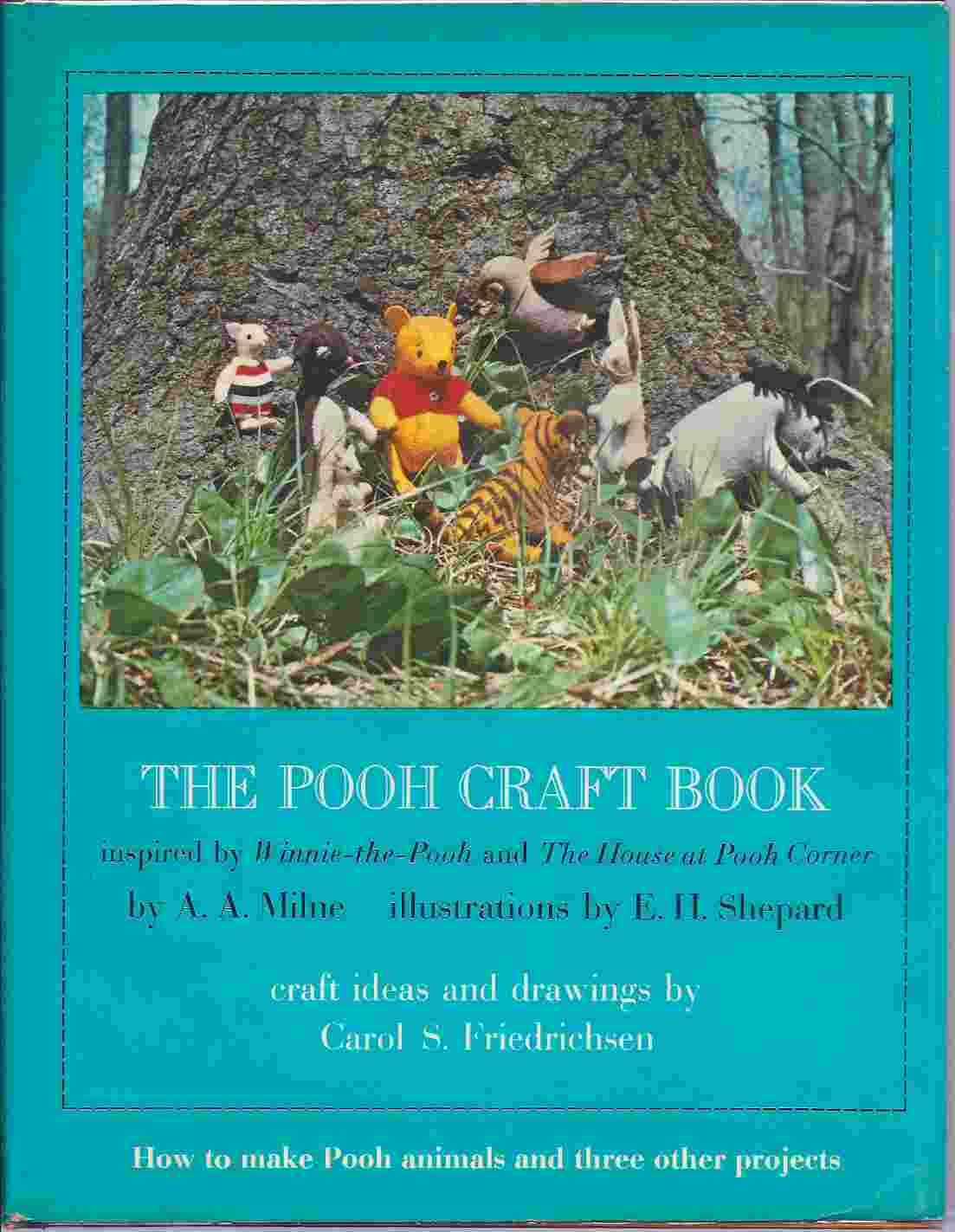The Pooh Craft Book Inspired By Winnie The Pooh And The House At