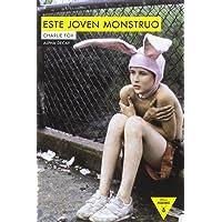 ESTE JOVEN MONSTRUO (Héroes Modernos)