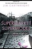 Supermarket Supermodel