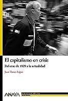 El Capitalismo En Crisis: Del Crac De 1929 A La