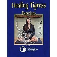 Healing Tigress Exercises