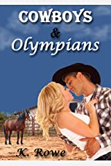 Cowboys and Olympians Kindle Edition