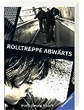 Rolltreppe abwärts (Ravensburger Taschenbücher)
