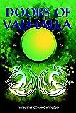 Doors of Valhalla: An Esoteric Interpretation of Norse myth