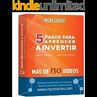 INGRESARIOS: 5 Pasos para aprender a Invertir en Bolsa: El libro y la red social que revolucionan la mente!