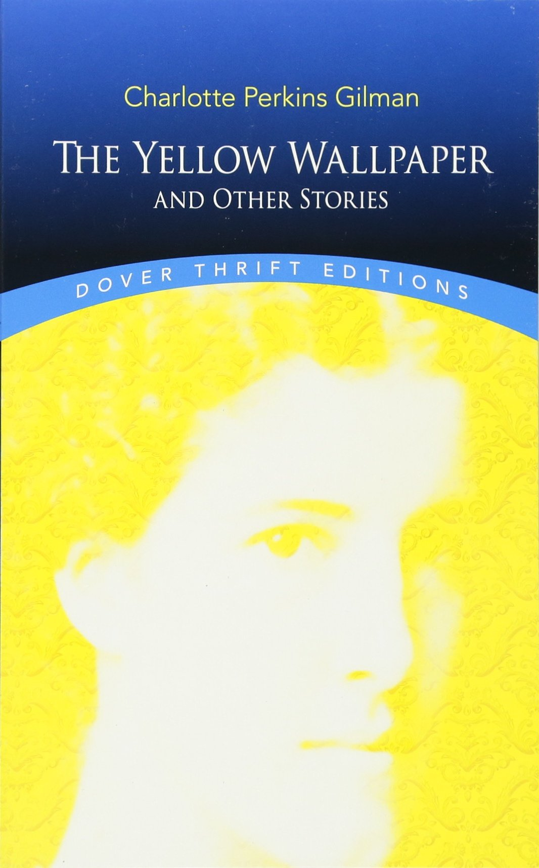 The Yellow Wallpaper And Other Stories Charlotte Perkins Gilman 0800759298570 Literature Amazon Canada