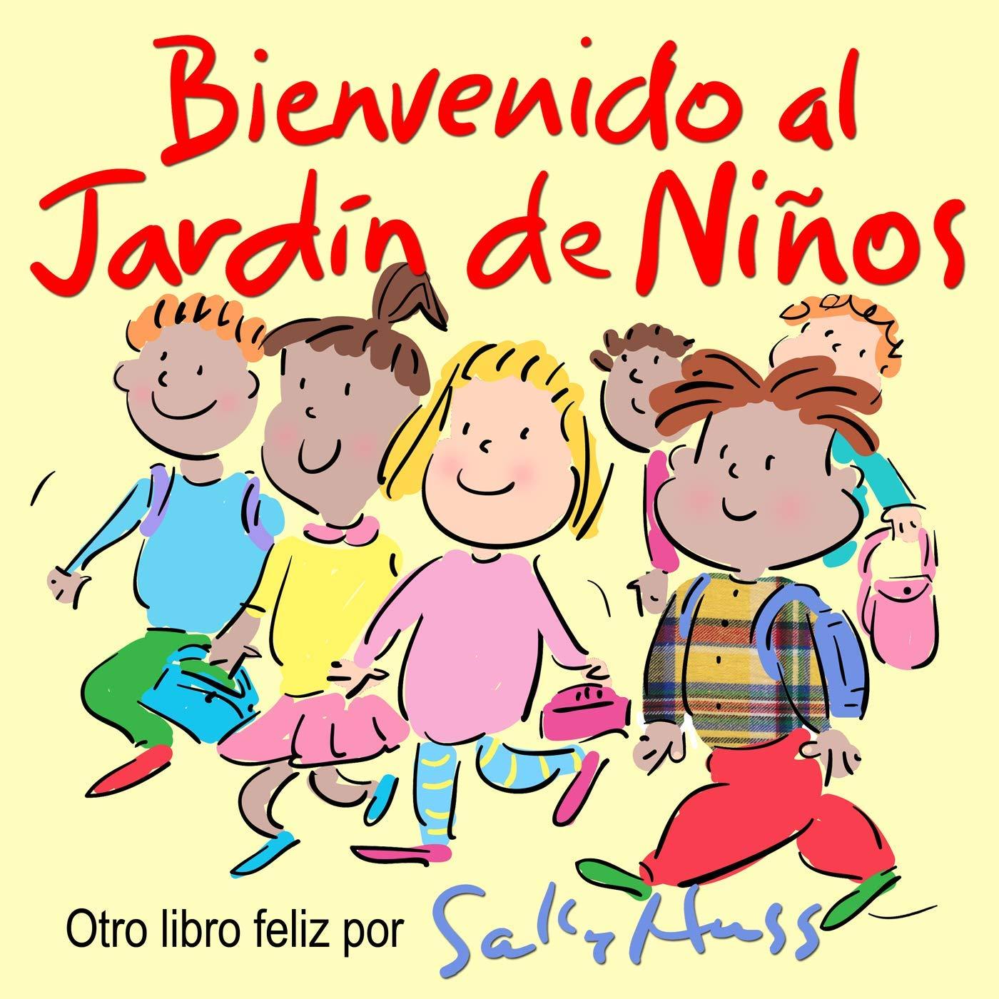 Bienvenido al Jardín de Niños eBook: Huss, Sally: Amazon.es ...