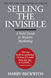Selling the Invisible: A Field Guide to Modern Marketing (English Edition)