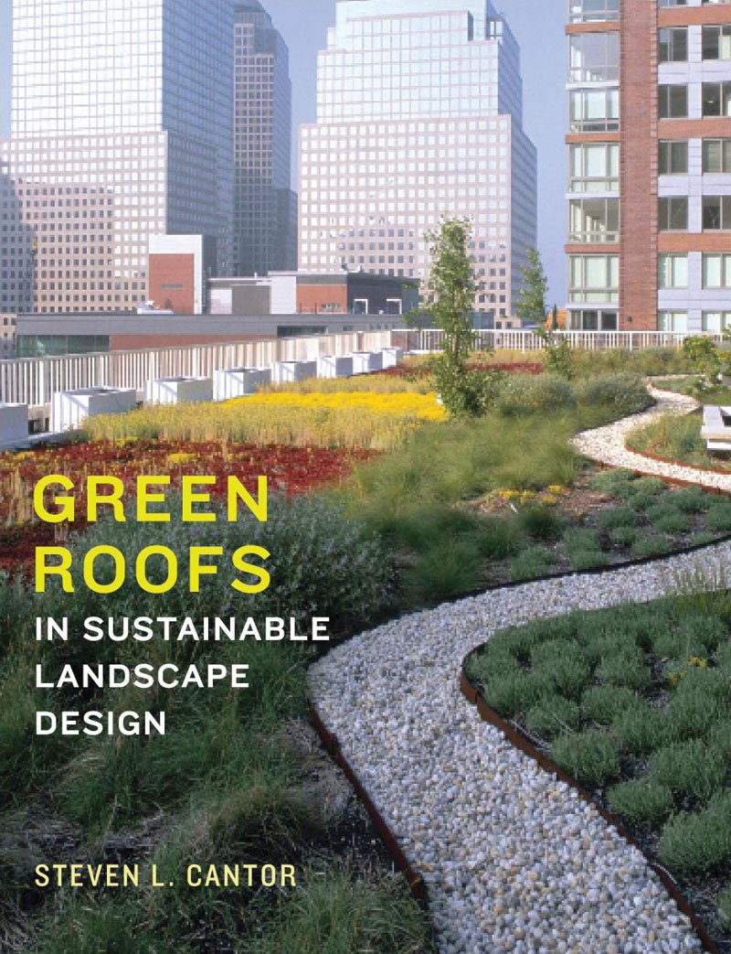 Green Roofs in Sustainable Landscape Design pdf epub