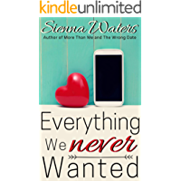Everything We Never Wanted book cover