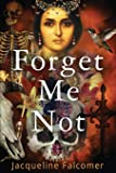Forget Me Not (Tuscany Lovers Trilogy)