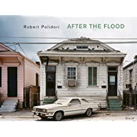 Robert Polidori: After the Flood