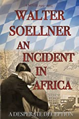 An Incident in Africa: A Deadly Deception Paperback