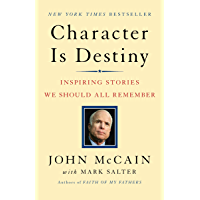 Character Is Destiny: Inspiring Stories Every Young Person Should Know and Every Adult Should Remember (English Edition)
