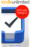 GTD with Things 3 (English Edition)