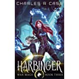 Harbinger: War Mage: Book Three (War Mage Chronicles)