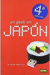 Un geek en Japón / A Geek in Japan Paperback