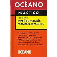 Océano Práctico Diccionario Español - Francés / Français - Espagnol (Diccionarios)