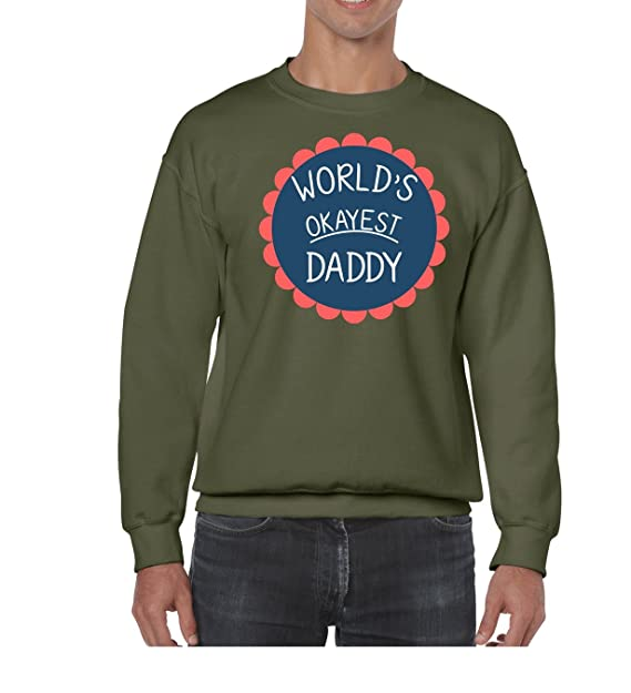 Amazon.com: AW Fashions Worlds Okayest Daddy - Sarcastic Unisex Crewneck Swea: Clothing