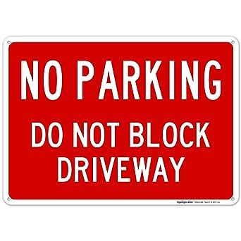 Amazon.com: Señal de no aparcamiento, no bloquea el cartel ...