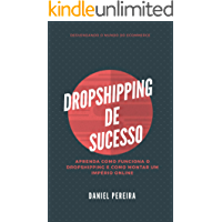Dropshipping de Sucesso : Explorando o mundo do Dropshipping.