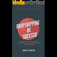 Dropshipping de Sucesso : Explorando o mundo do Dropshipping.