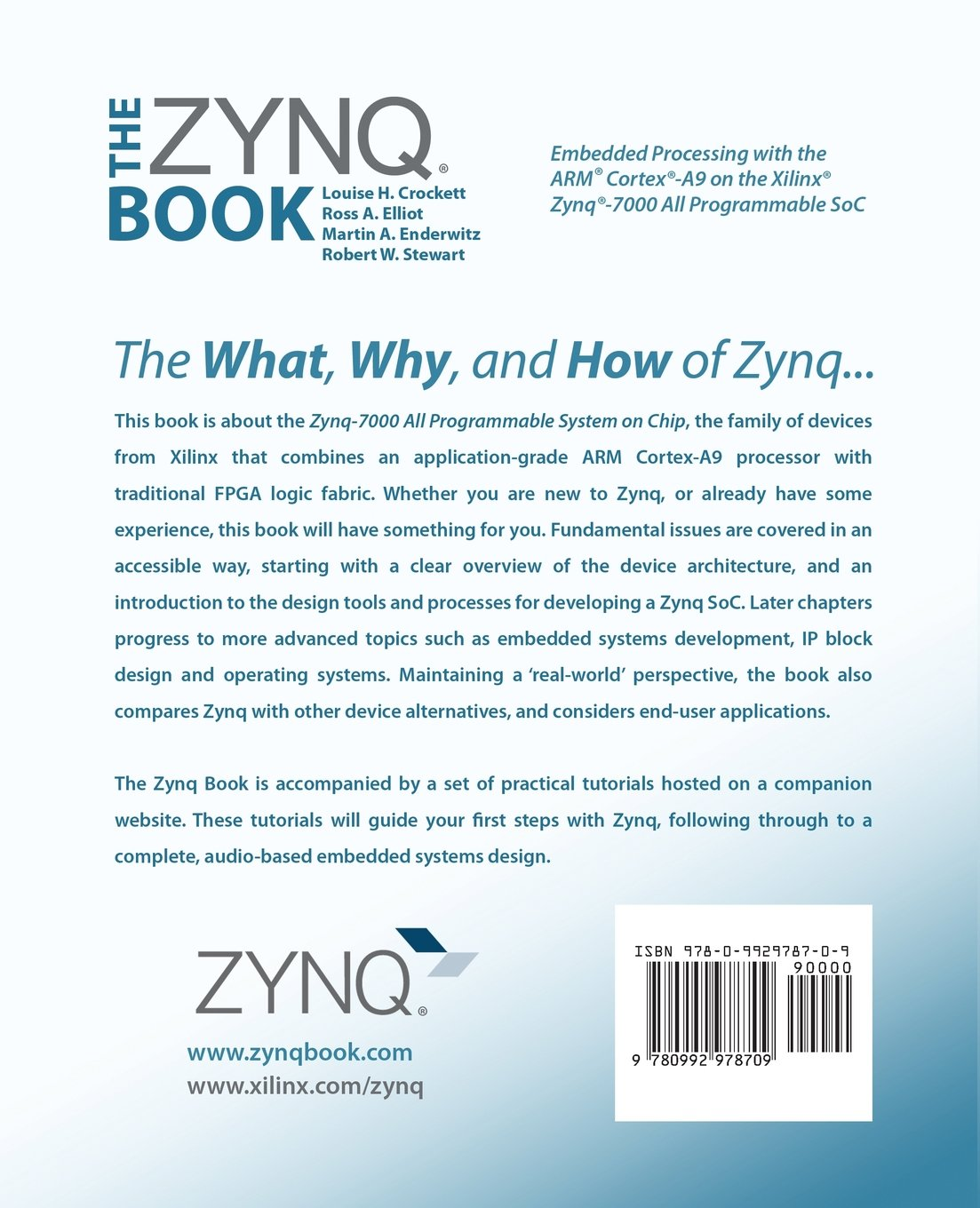 The Zynq Book: Embedded Processing with the Arm Cortex-A9 on the