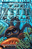 The Yith Cycle: Lovecraftian Tales of the Great Race and Time Travel (Call of Cthulhu Fiction)