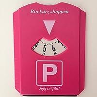 Parkscheibe Pink Lady on Tour! Frauen Parken Geburtstag Scherzartikel