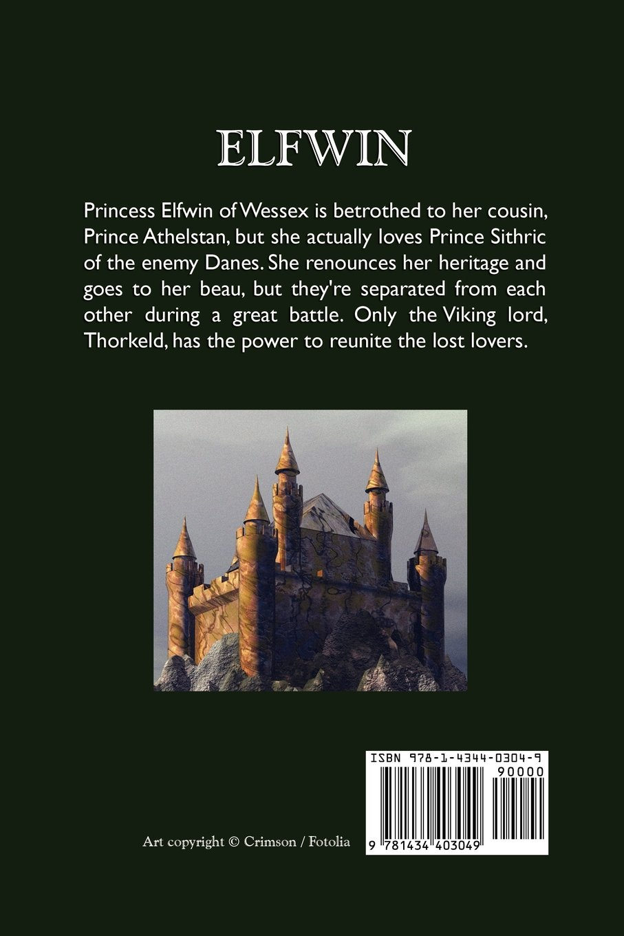 Elfwin: A Novel of Anglo-Saxon Times: S. Fowler Wright ...
