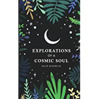 Explorations of a Cosmic Soul