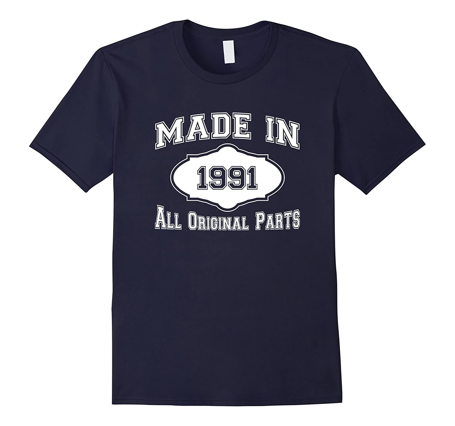 26th Birthday Gifts Made In 1991 All Original Parts T-Shirt-Vaci