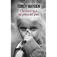 L'enfant qui ne pleurait pas : Le témoignage d'une enfant battue