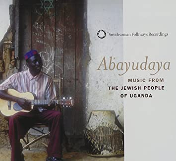Abayudaya-Music From The Jewish People Of Uganda