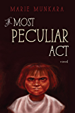A Most Peculiar Act (English Edition)