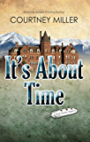 It's About Time: A White Feather Mystery (White Feather Mysteries Book 2)