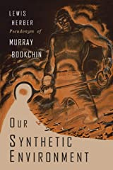 Our Synthetic Environment Paperback